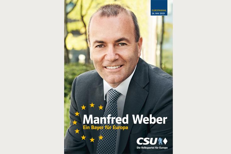 Kandidatenplakat Phase 1 für den Spitzenkandidaten der CSU, Manfred Weber für die Europawahl 2019